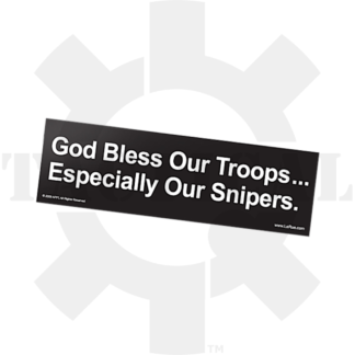 """LaRue Bumper Sticker """"God Bless Our Troops...Especially Our Snipers"""""""